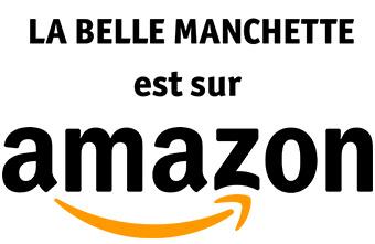 La belle manchette est sur Amazon